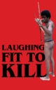 Carpio - Laughing Fit to Kill